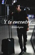 Y te encontré. | Joel Pimentel. by amandajxra