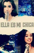 Ella es mi chica (Camren) by NahirMaciel