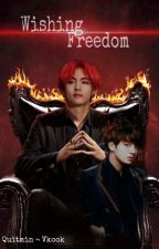 Wishing Freedom { TAEKOOK } Complete by quitrian