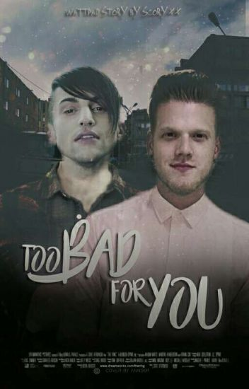 Too Bad For You|Scomiche| ZAWIESZONE