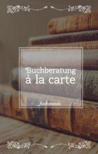 Buchberatung à la carte by _fuchspanda