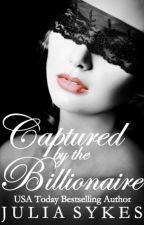 Captured by the Billionaire by JuliaSykes021
