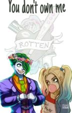 You don't own me || Joker and Harley Quinn 💙 by x_Larry_is_real_x