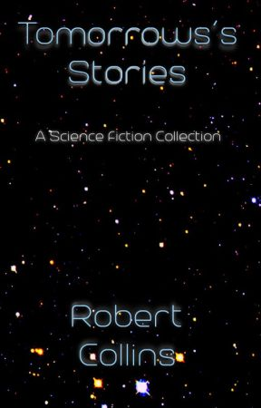Tomorrow's Stories (sampler) by RobertLCollins