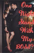 One Night Stand... With My BOSS?! by kwentomokayketchup