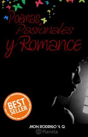 Poemas Pasionales y Romance  by Jhon_Alexander666