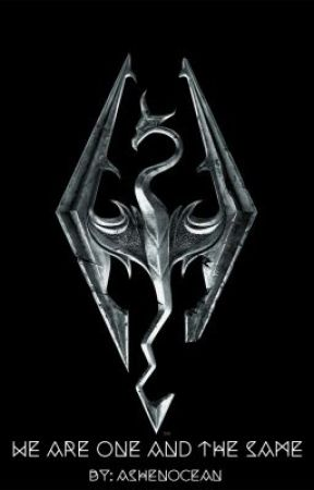 We Are One and the Same: A Skyrim Story - Chapter One: A Friend
