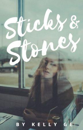 Sticks & Stones by KellyGe