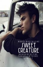 Sweet Creature { #wattys2017 } by starlet-