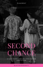 second chance/ Katy Perry and Orlando bloom by LotteLovesKaty