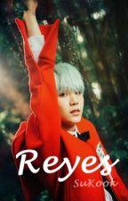 Reyes // SuKook-YoonMin// by YoonGiPasiva_SuKook