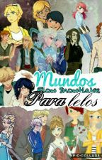 Reinos Paralelos. (Jelsa, Mericcup, Eugenzel, Kristanna, Nathcloe Y Adrinette) by FlowSnowflake023