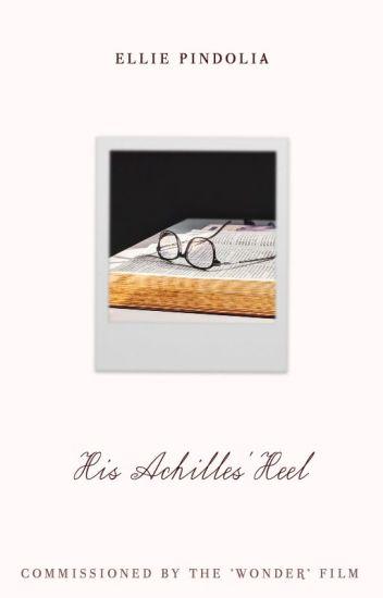 His Achilles' Heel ✓