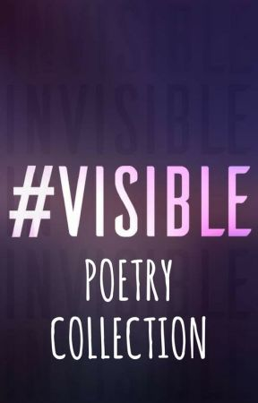 Visible- Poetry Collection by official-visible
