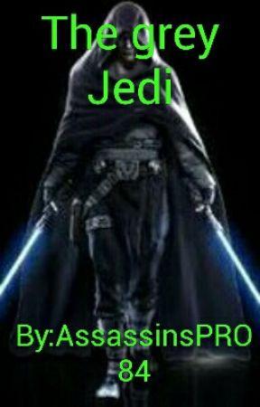 The Grey Jedi by AnonymousWriter201