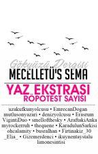Mecelletü's Sema | YAZ EKSTRASI by gokyuzudergisi