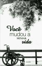 Você Mudou a Minha Vida by FerreiraBarbosa3