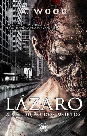 Lázaro - A Maldição dos Mortos by ViniciusFernandes139