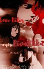 Love bites (Vampire Rivamika) by smolnuggets