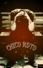 CHICO💔ROTO by Booty_Man