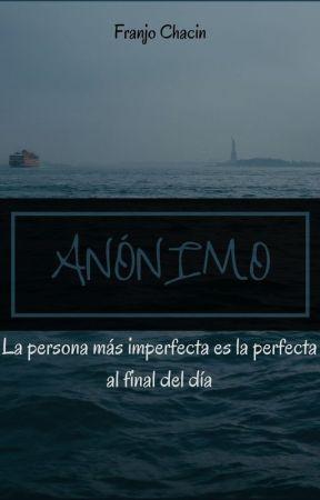 A N Ó N I M O by Franjochacin