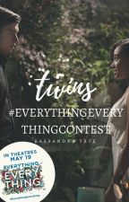 Twins - #EverythingEverythingContest by famouxx
