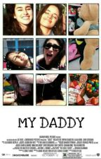 My Daddy (HIATUS) by Daddy_Camren