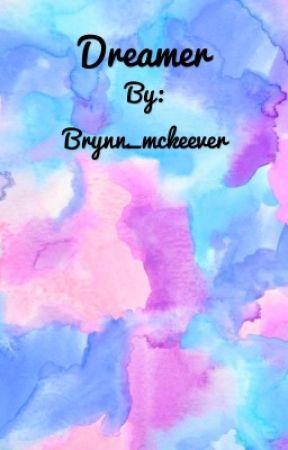 Dreamer by Brynn_mckeever