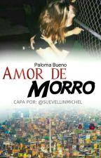 Amor De Morro by Paloma_bueno_