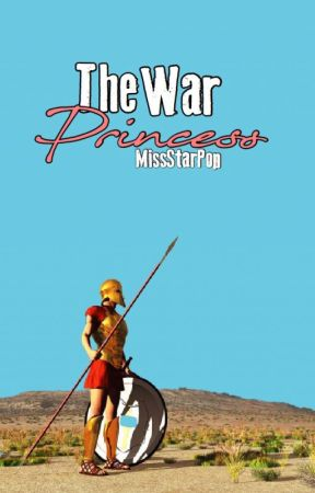 The War Princess - A Fantasy Story by MissStarPop