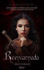Reencarnada |#1erRCAwards by gladyscedillo5