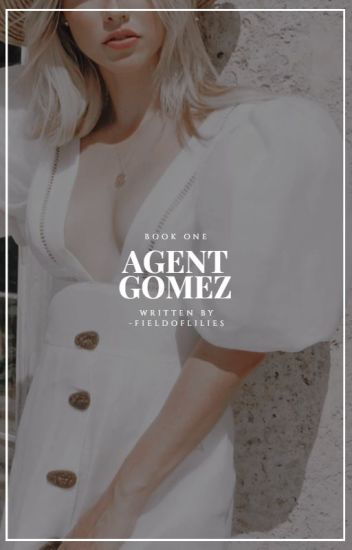 Agent Gomez {Captain America   Book One} #Wattys2014