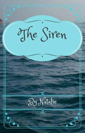 The Siren by drumsrock4eve