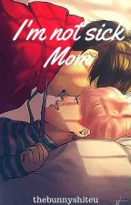 I'm not sick, mom ❀ KookMin by thebunnyshiteu