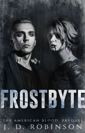 FROSTBYTE, The American Blood Prequel by Sachula