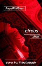 Circus by AngelPhilBean