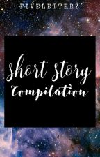 --SHORT STORY COMPILATION-- by aanemaa