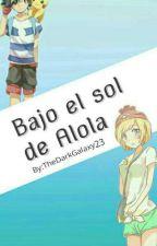 Bajo el Sol de Alola [Amourshipping] by TheDarkGalaxy23