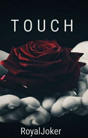 Touch by RoyalJoker