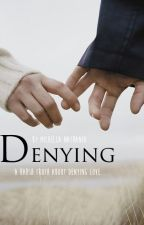 Denying by opscurum
