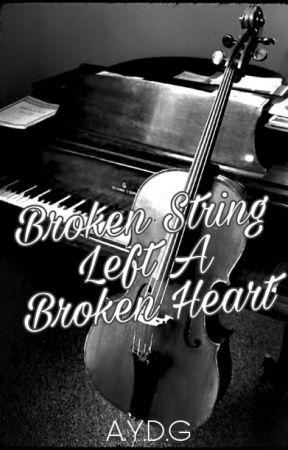 Broken String Left A Broken Heart by ambisyosalee