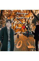 BTS Arranged /Forced Marriage - Eun_Joon - Wattpad