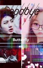BUTTERFLY(Дууссан) by Sehunie69