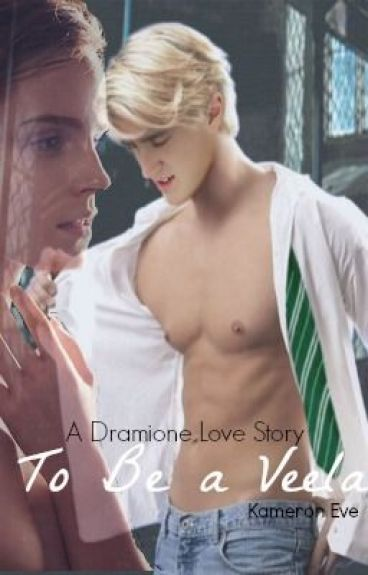 A Dramione Love Story: To Be a Veela