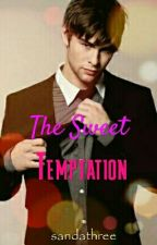 The Sweet Temptation by sandathree