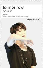 tomorrow - Jungkook FF smut Angst by nyotaaki