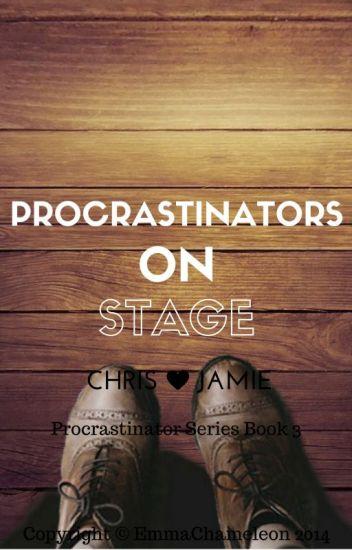 Procrastinators on Stage (Chris Kendall/crabstickz fanfic) *unedited*