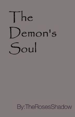 The Demon's Soul by PrincessPenguin03