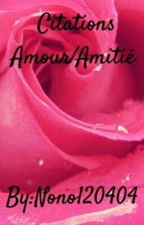 Citations Amour Amitié Citations Amitié 61 Wattpad
