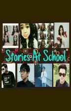 Stories At School by AzzahraAdindaa